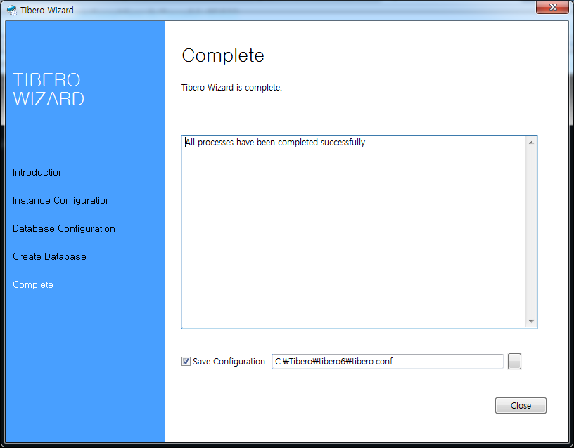 Tibero Installer - Creating a Database Completed